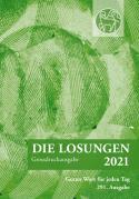 Losungen Schweiz 2021 / Die Losungen 2021