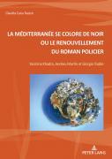 La Méditerranée se colore de noir ou le renouvellement du roman policier