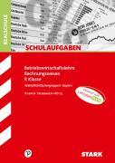 STARK Schulaufgaben Realschule - BwR 9. Klasse - Bayern