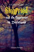 Siegfried und die Ungeheuer im Düsterwald