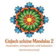Malbücher für jedes Alter / Einfach schöne Mandalas 2
