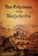 Das Geheimnis vom Burgschrofen
