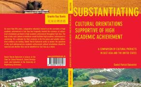 Substantiating Cultural Orientations Supportive of High Academic Achievement