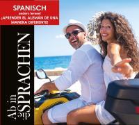 Ab in die Sprachen. Spanisch anders lernen!